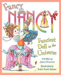 fancy-nancy-fanciest-doll-in-the-universe