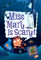 My Weird School Daze #10: Miss Mary Is Scary! Hardcover  by Dan Gutman