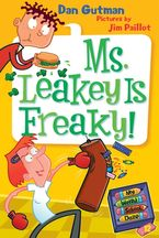 My Weird School Daze #12: Ms. Leakey Is Freaky! Hardcover  by Dan Gutman