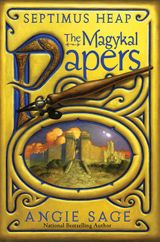 Septimus Heap: The Magykal Papers