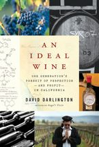 An Ideal Wine Hardcover  by David Darlington