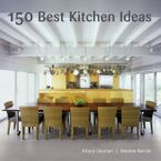 150-best-kitchen-ideas