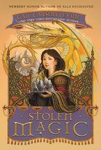 Gail Carson Levine - Stolen Magic