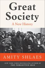 Great Society Hardcover  by Amity Shlaes