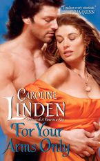 For Your Arms Only - Caroline Linden