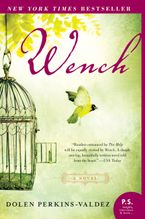 Wench Paperback  by Dolen Perkins-Valdez