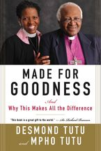 Made for Goodness Paperback  by Desmond Tutu