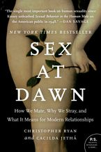 Sex at Dawn Paperback  by Christopher Ryan