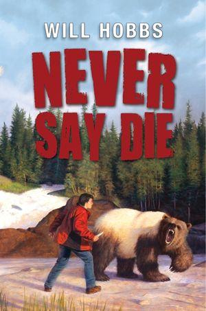 Never Say Die book image