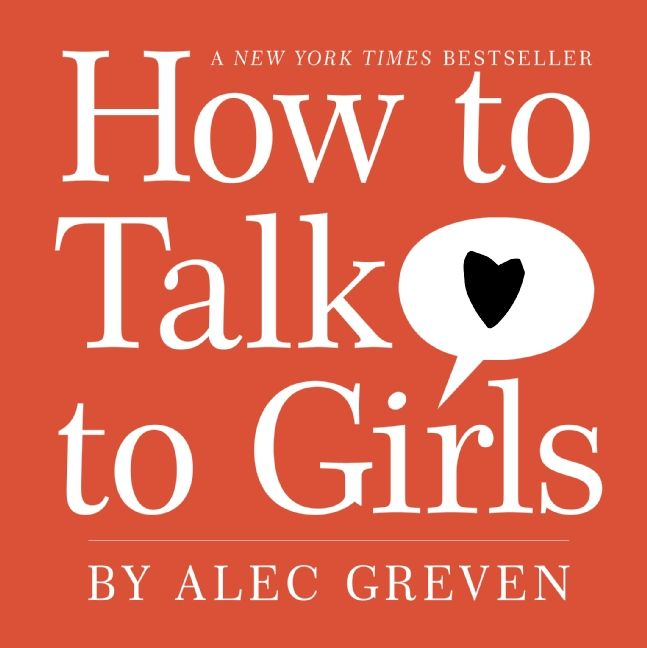 How To Talk To Girls For Dummies