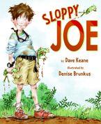 Sloppy Joe Hardcover  by Dave Keane