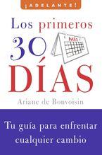 Los primeros 30 dias Paperback  by Ariane de Bonvoisin