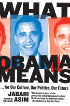 What Obama Means Paperback  by Jabari Asim