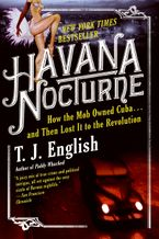 Havana Nocturne Paperback  by T. J. English