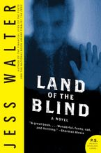 Land of the Blind Paperback  by Jess Walter