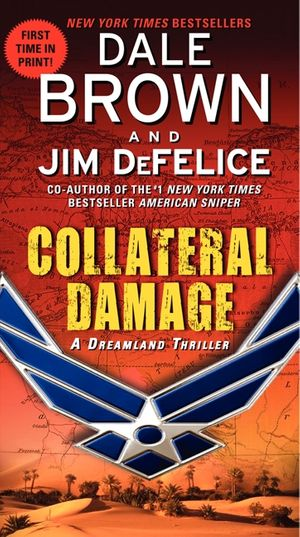Collateral Damage: A Dreamland Thriller book image