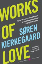 Works of Love Paperback  by Soren Kierkegaard