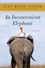 an-inconvenient-elephant