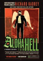 Aloha from Hell Paperback  by Richard Kadrey