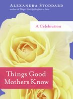 things-good-mothers-know