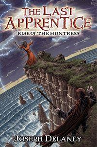 the-last-apprentice-rise-of-the-huntress-book-7