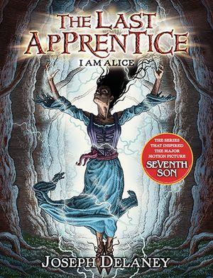 The Last Apprentice: I Am Alice (Book 12) book image