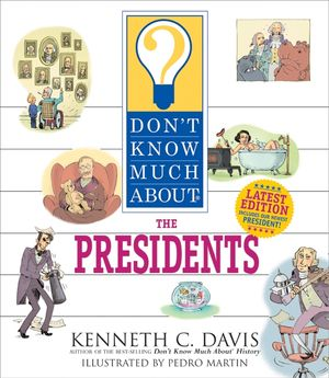 Don't Know Much About the Presidents book image