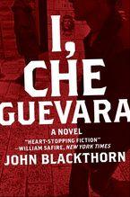 I, Che Guevara
