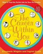 The Career Within You Paperback  by Elizabeth Wagele