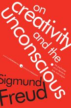 On Creativity and the Unconscious Paperback  by Sigmund Freud