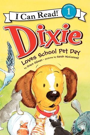 Dixie Loves School Pet Day book image