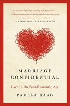 Marriage Confidential Paperback  by Pamela Haag