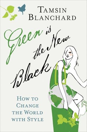 Green Is the New Black book image