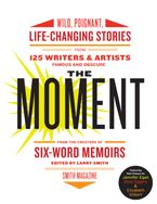 The Moment Paperback  by Larry Smith