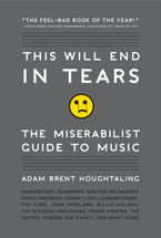 This Will End in Tears Paperback  by Adam Brent Houghtaling