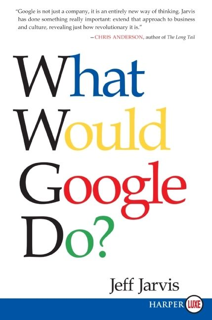 Book cover image: What Would Google Do?
