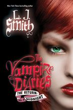 The Vampire Diaries: The Return: Midnight Hardcover  by L. J. Smith