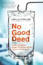 No Good Deed Paperback  by Lewis Mitchell Cohen M.D.