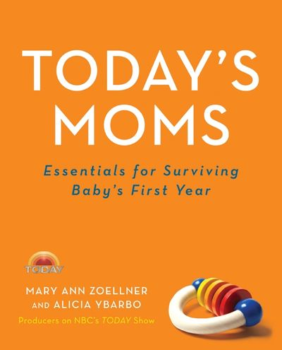 Today's Moms: Essentials for Surviving Baby's First Year Show Family