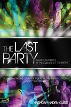 The Last Party Paperback  by Anthony Haden-Guest