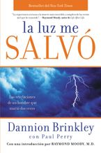 La luz me salvó Paperback  by Dannion Brinkley