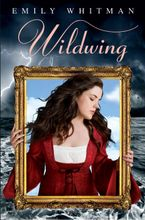 Wildwing Hardcover  by Emily Whitman