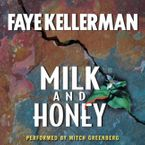 Milk and Honey Downloadable audio file UBR by Faye Kellerman