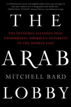 The Arab Lobby Paperback  by Mitchell Bard