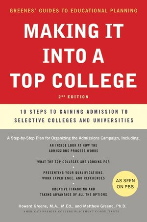 Making It into a Top College, 2nd Edition book image