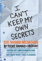 I Can't Keep My Own Secrets Paperback  by Larry Smith