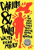 Darius & Twig Hardcover  by Walter Dean Myers