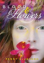 Blood & Flowers Hardcover  by Penny Blubaugh