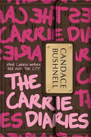 The Carrie Diaries book image
