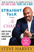 Straight Talk, No Chaser Paperback  by Steve Harvey